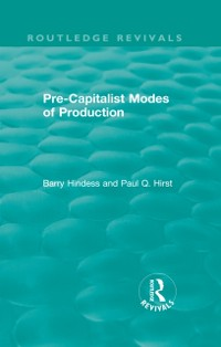 Cover Routledge Revivals: Pre-Capitalist Modes of Production (1975)