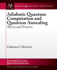 Cover Adiabatic Quantum Computation and Quantum Annealing
