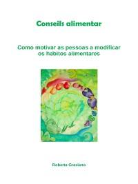 Cover Counseling Alimentar. Como Motivar As Pessoas a Modificar Os Hábitos Alimentares