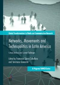 Cover Networks, Movements and Technopolitics in Latin America
