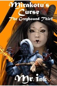 Cover Mirakotu's Curse: The Greyhound Thief