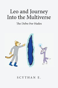 Cover Leo and Journey into the Multiverse - the Delve for Hades
