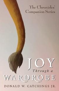 Cover Joy Through a Wardrobe