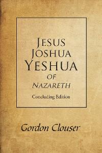 Cover Jesus, Joshua, Yeshua of Nazareth