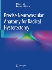 Cover Precise Neurovascular Anatomy for Radical Hysterectomy