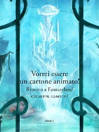Cover Vorrei essere un cartone animato! Ritorno a Fantasyland