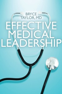 Cover Effective Medical Leadership