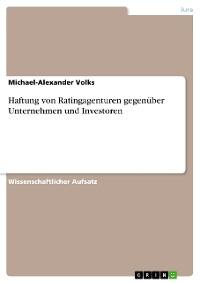 Cover Haftung von Ratingagenturen gegenüber Unternehmen und Investoren
