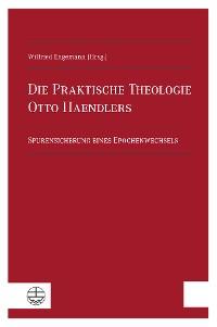 Cover Die Praktische Theologie Otto Haendlers