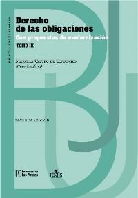 Cover Derecho de las obligaciones con propuestas de modernización: Tomo III