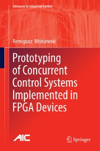 Cover Prototyping of Concurrent Control Systems Implemented in FPGA Devices