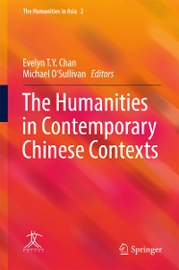 Cover The Humanities in Contemporary Chinese Contexts