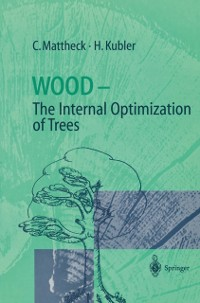 Cover Wood - The Internal Optimization of Trees
