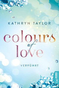 Cover Colours of Love - Verführt