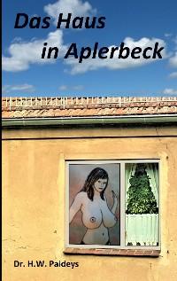 Cover Das Haus in Aplerbeck