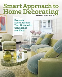 Cover Smart Approach to Home Decorating, Revised 4th Edition