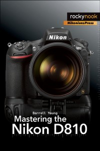 Cover Mastering the Nikon D810