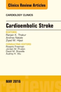 Cover Cardioembolic Stroke, An Issue of Cardiology Clinics, E-Book