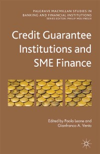 Cover Credit Guarantee Institutions and SME Finance