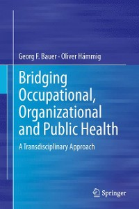 Cover Bridging Occupational, Organizational and Public Health