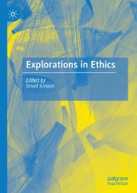 Cover Explorations in Ethics