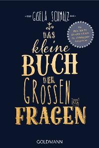 Cover Das kleine Buch der großen Fragen