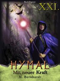 Cover Der Hexer von Hymal, Buch XXI: Mit neuer Kraft