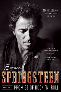Cover Bruce Springsteen and the Promise of Rock 'n' Roll