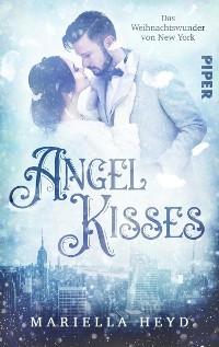 Cover Angel Kisses: Das Weihnachtswunder von New York