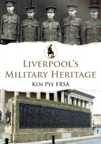 Cover Liverpool's Military Heritage