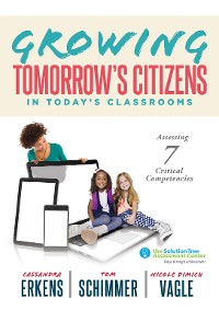 Cover Growing Tomorrow's Citizens in Today's Classrooms