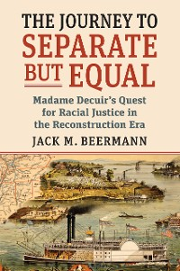 Cover The Journey to Separate but Equal