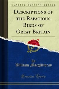 Cover Descriptions of the Rapacious Birds of Great Britain