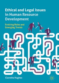 Cover Ethical and Legal Issues in Human Resource Development