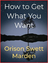 Cover How to Get What You Want