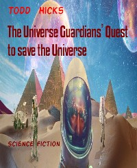 Cover The Universe Guardians' Quest to save the Universe