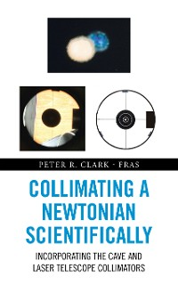 Cover Collimating a Newtonian Scientifically