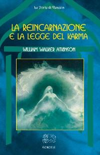 Cover La reincarnazione e la legge del Karma