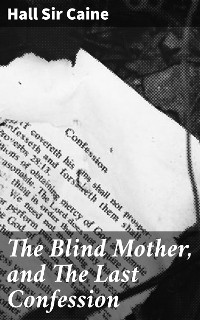 Cover The Blind Mother, and The Last Confession