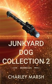 Cover Junkyard Dog Collection 2: Books 4-6
