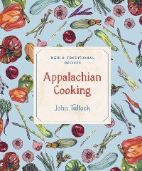 Cover Appalachian Cooking: New & Traditional Recipes