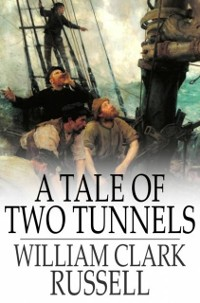 Cover Tale of Two Tunnels