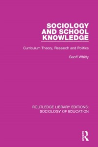 Cover Sociology and School Knowledge