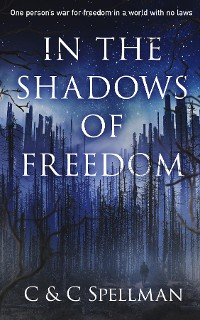 Cover In the Shadows of Freedom
