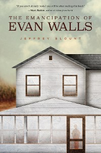 Cover The Emancipation of Evan Walls