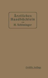 Cover Arztliches Handbuchlein fur hygienisch-diatetische, hydrotherapeutische mechanische und andere Verordnungen