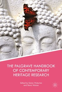 Cover The Palgrave Handbook of Contemporary Heritage Research