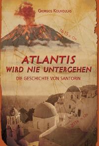 Cover Atlantis wird nie untergehen