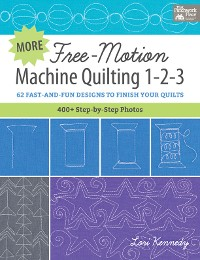 Cover More Free-Motion Machine Quilting 1-2-3