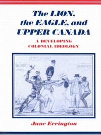 Cover Lion, the Eagle, and Upper Canada